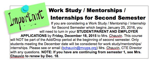 Work Study / Mentorships / Internships for Second Semester